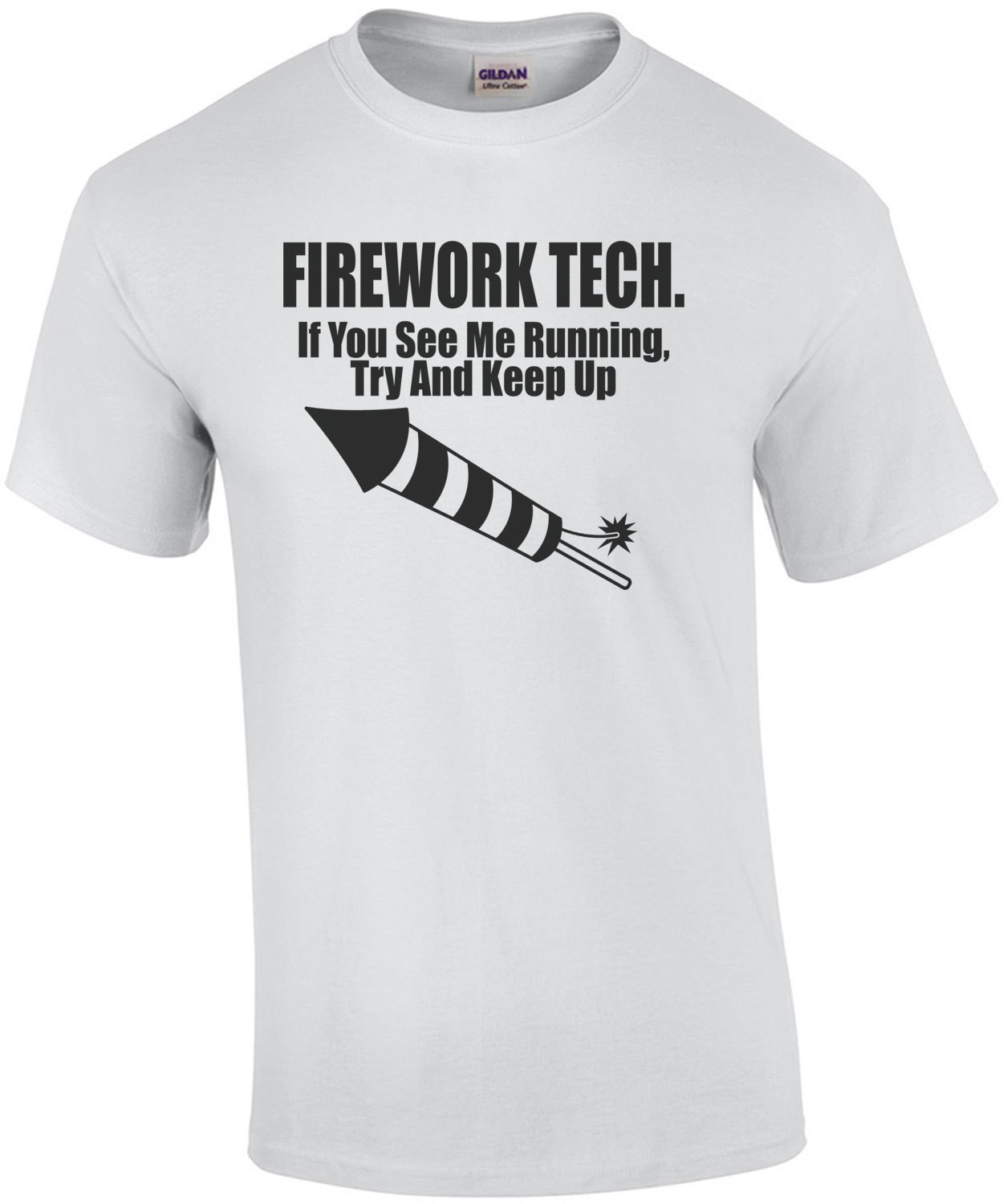 Firework Tech If You See Me Running Try And Keep Up T-Shirt