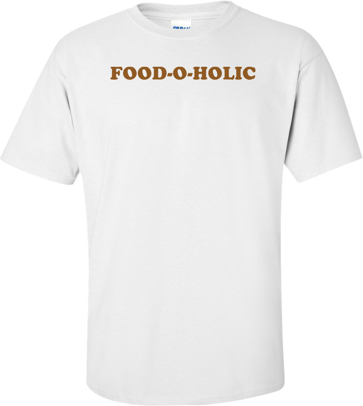 FOOD-O-HOLIC Shirt