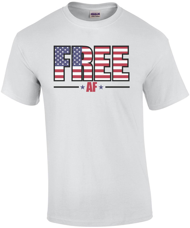 Free AF - Patriotic T-Shirt