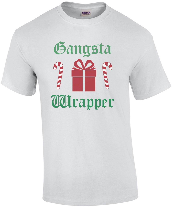 Gangsta Wrapper - Christmas T-Shirt