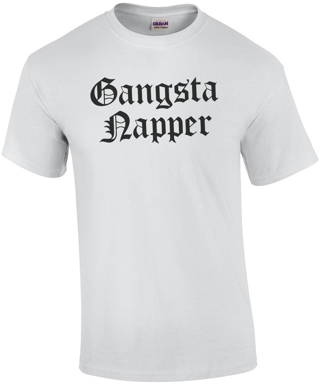 Gangster Napper T-Shirt