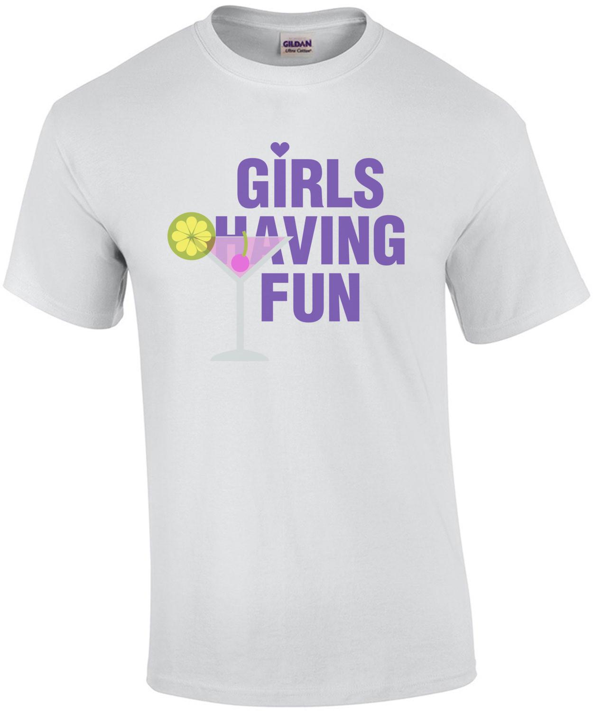 Girls having fun - Bachelorette Shirt