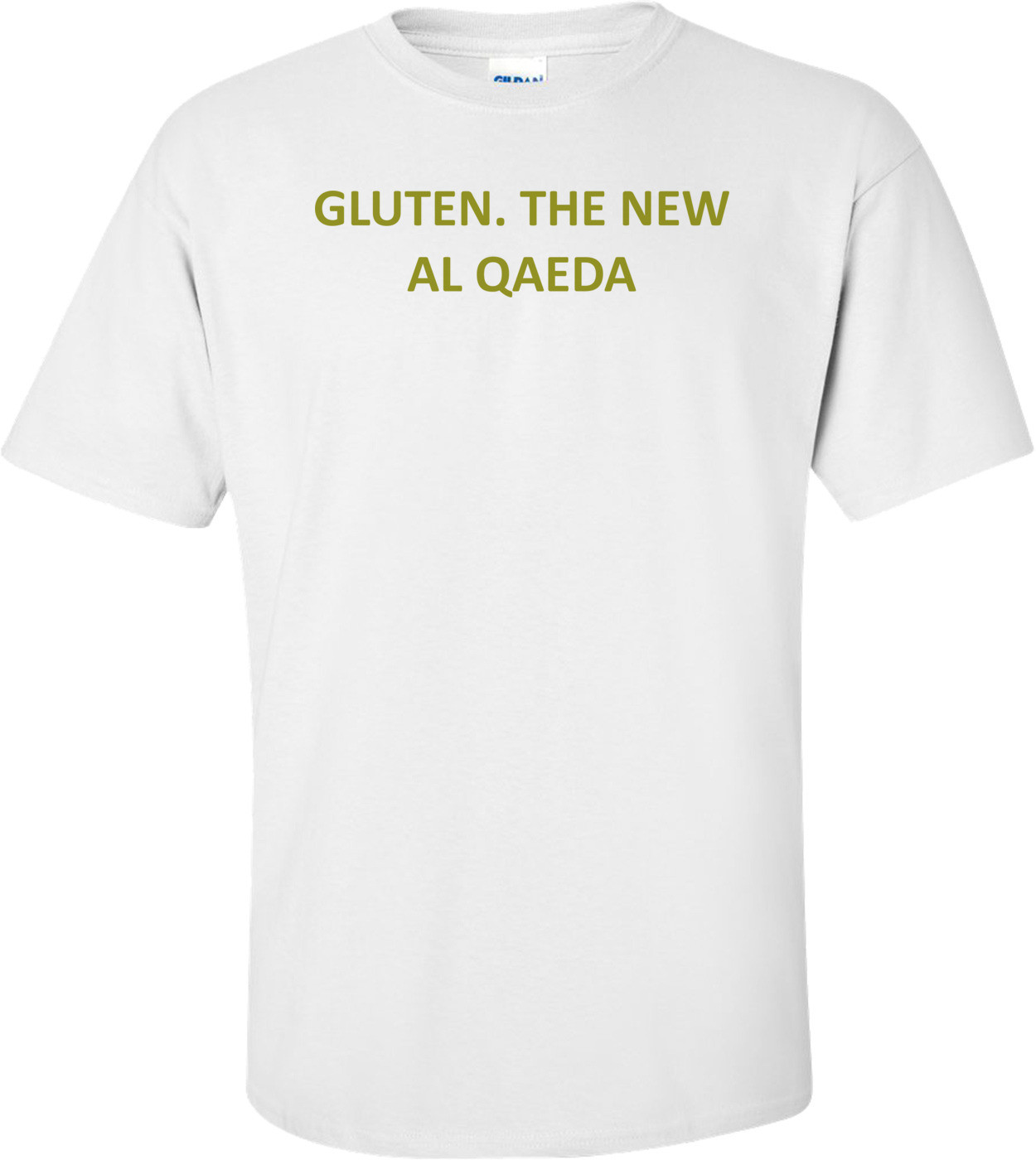 GLUTEN. THE NEW AL QAEDA Shirt