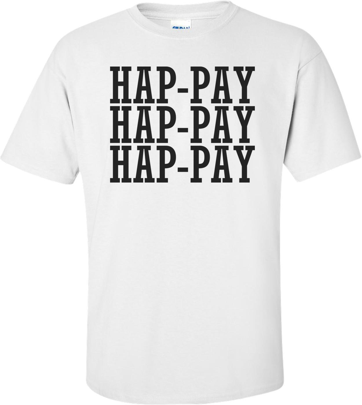 Hap-pay Duck Dynasty Shirt