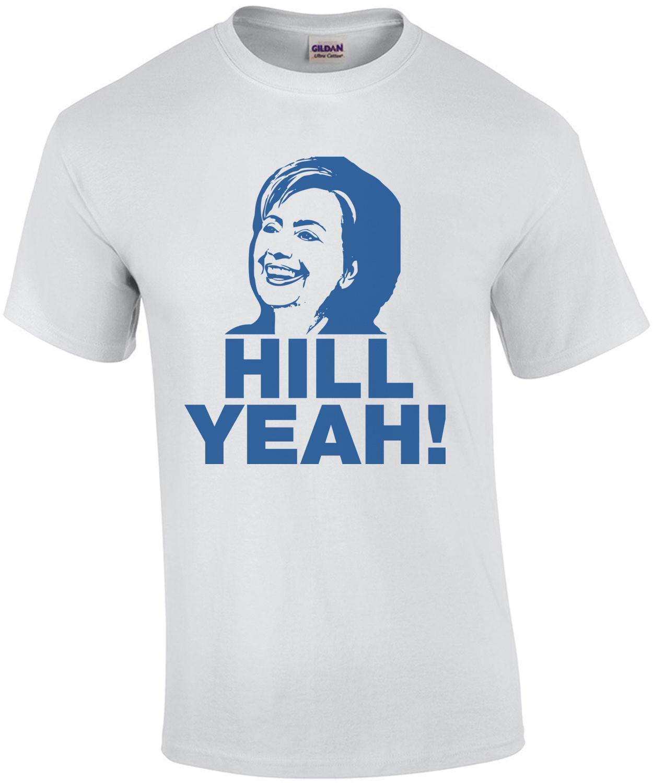 Hill Yeah T-Shirt
