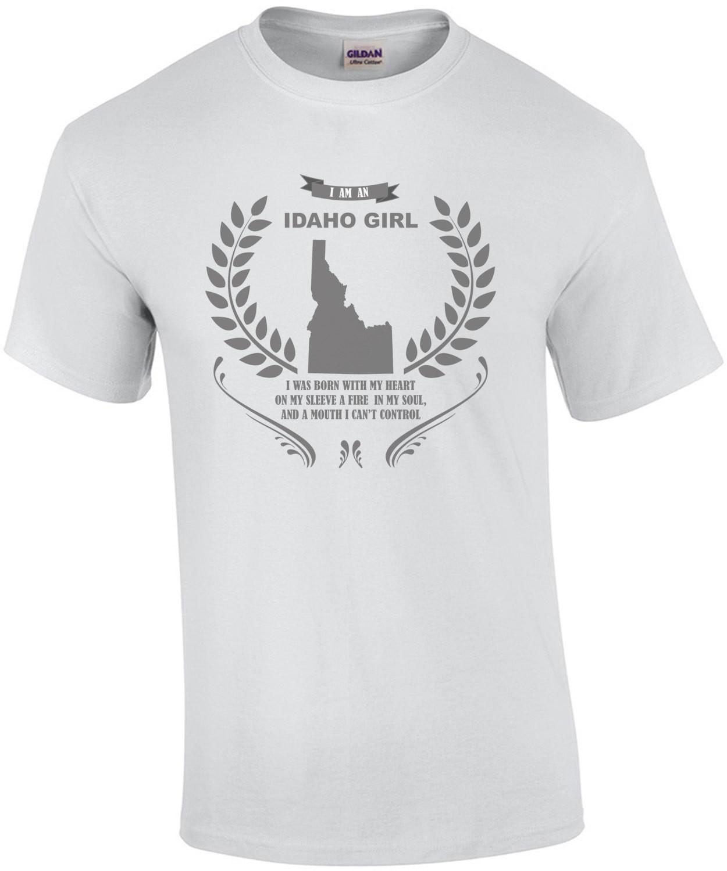 I am an Idaho Girl - Idaho T-Shirt