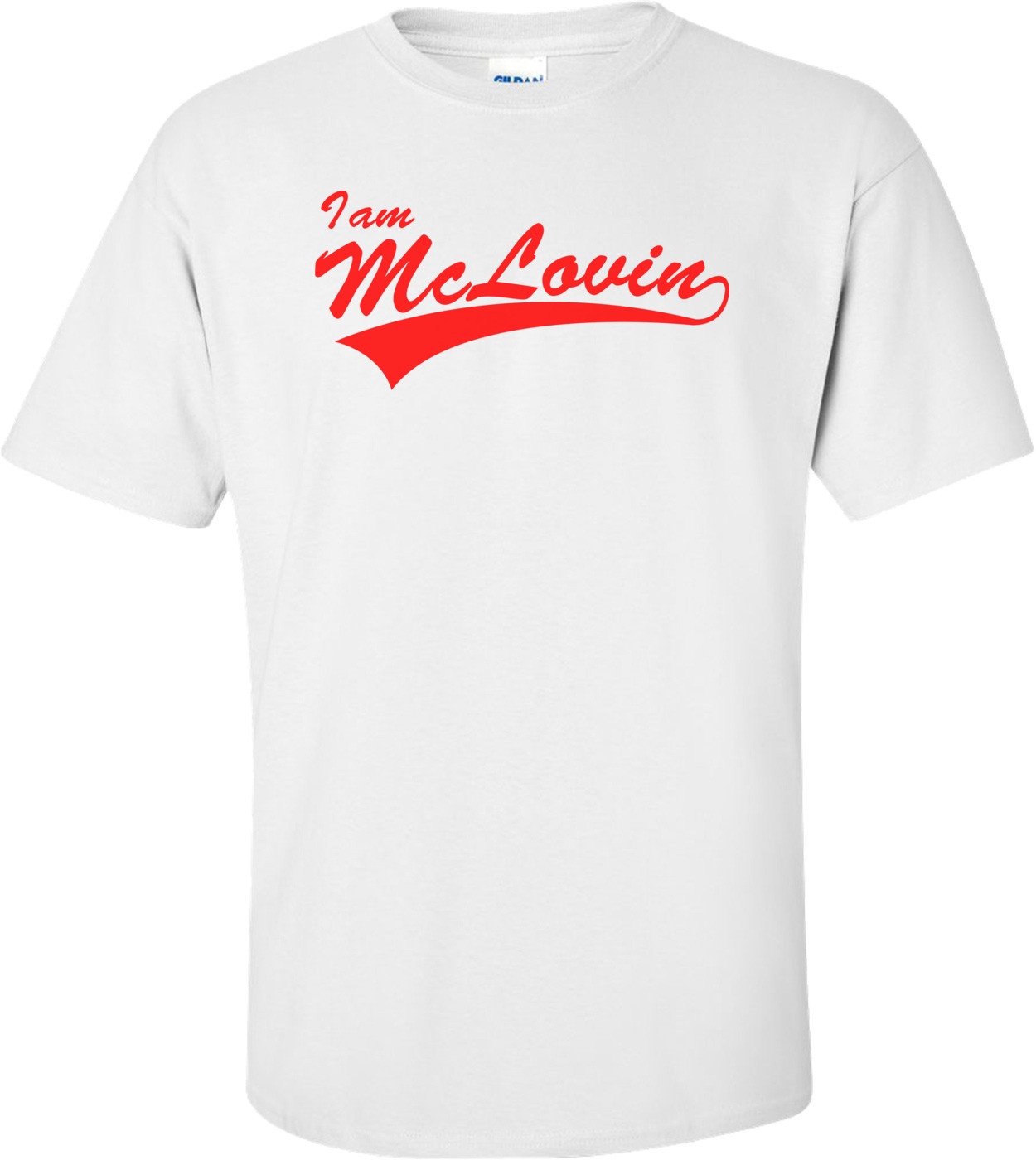 I Am Mclovin Superbad T-shirt