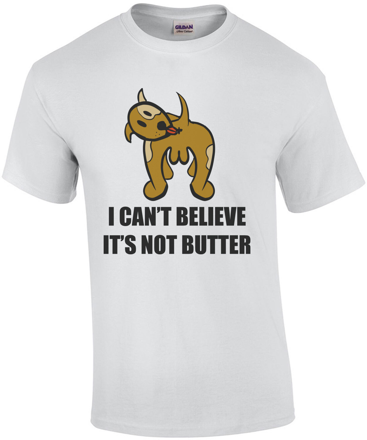 I can't believe it's not butter - funny dog t-shirt