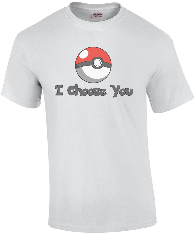 I choose you - Pokeball T-Shirt
