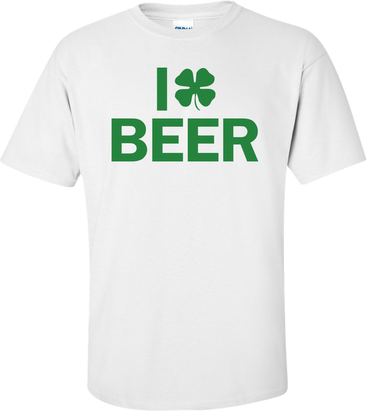 I Clover Beer St. Patrick's Day Shirt