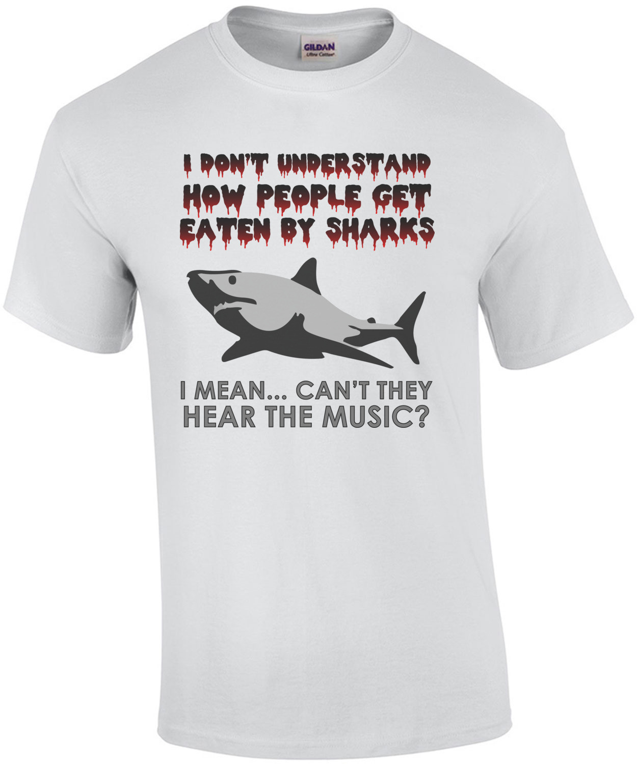 I don't understand how people get eaten by sharks - funny t-shirt