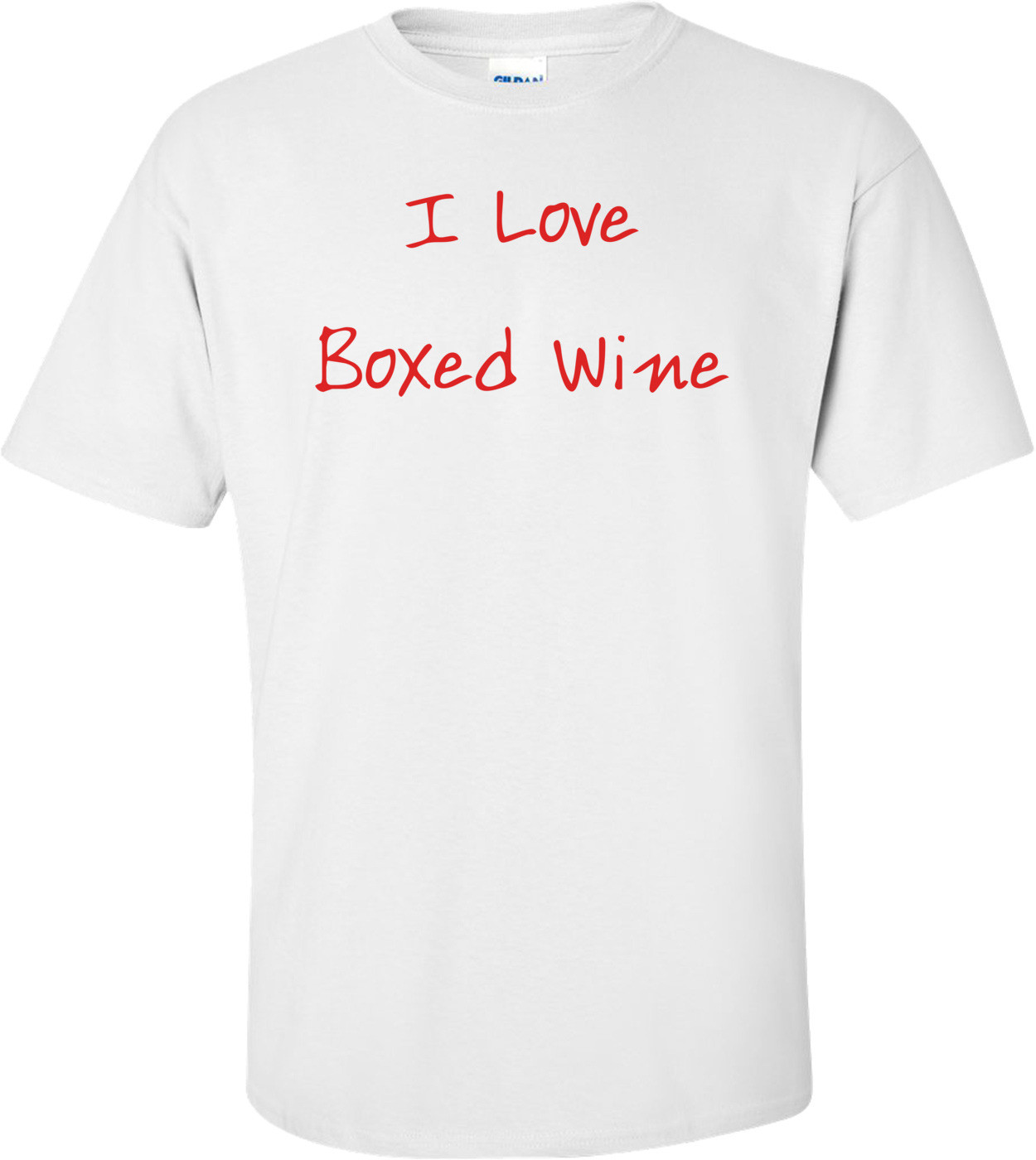 I Love Boxed Wine Shirt