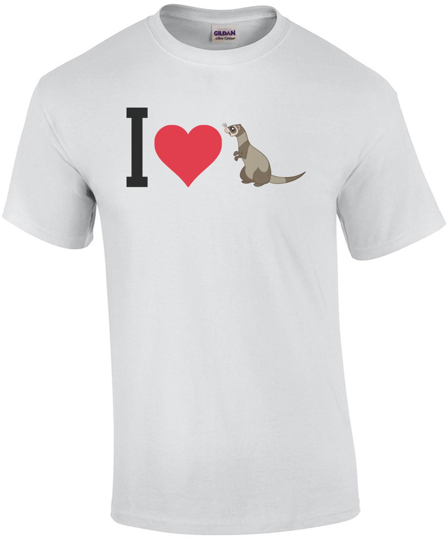 I love (heart) ferrets - ferret t-shirt