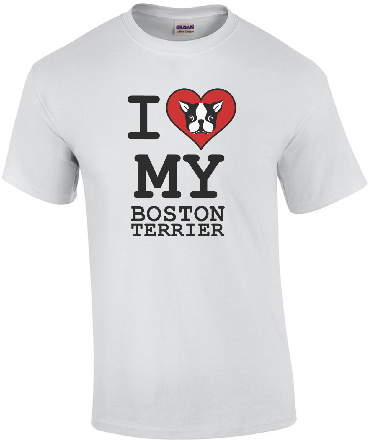 I love my boston terrier - boston terrier t-shirt