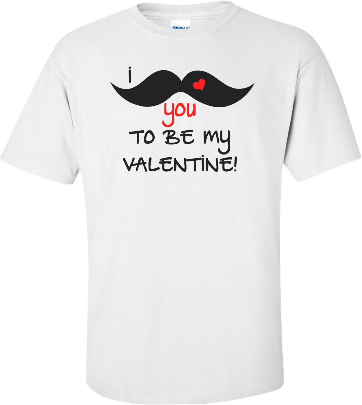 I Mustache You To Be My Valentine! Funny Valentine's Day Shirt