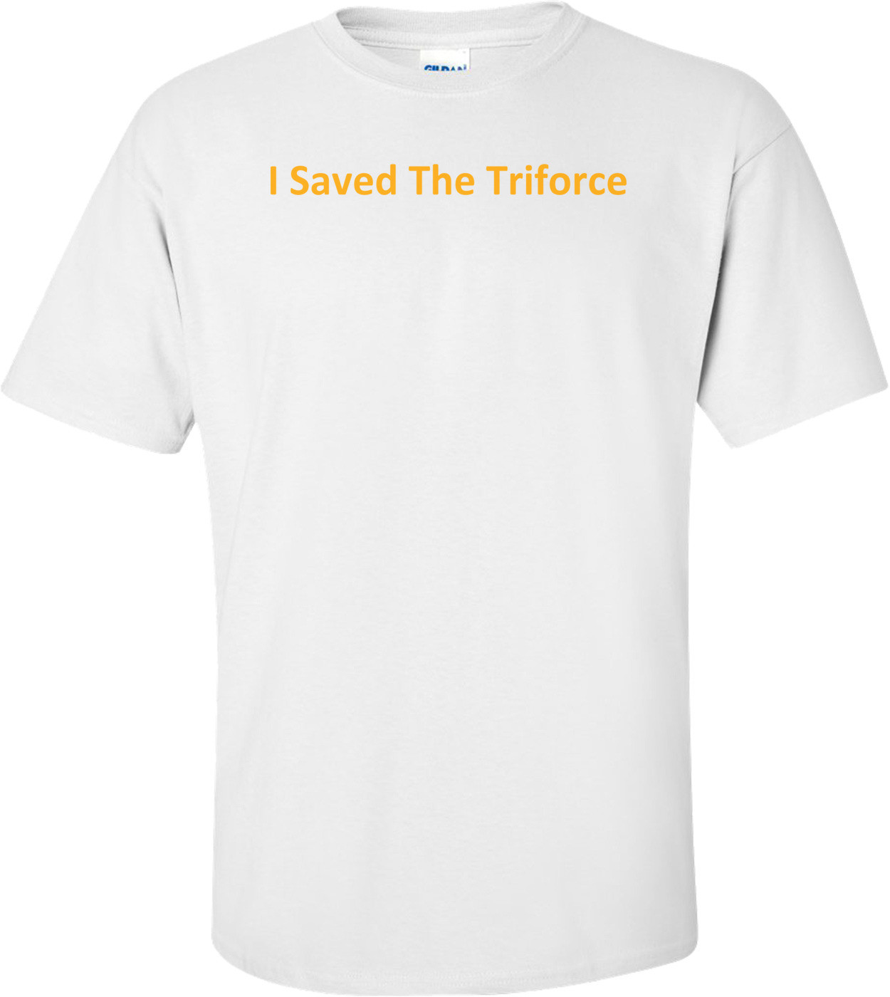 I Saved The Triforce T-Shirt
