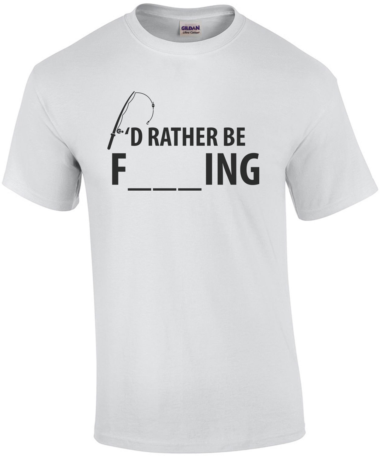 I'd rather be fishing - funny t-shirt