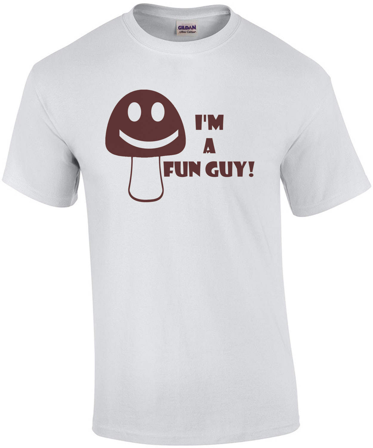 I'm a Fun Guy (fungi) Shirt
