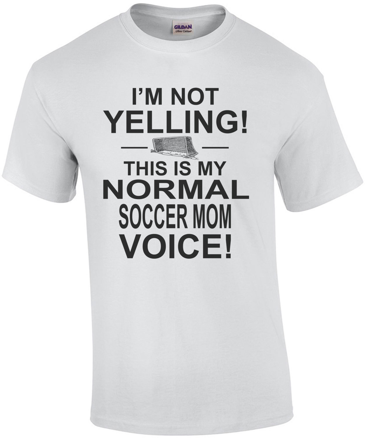 I'm Not Yelling This Is My Normal Soccer Mom Voice T-Shirt