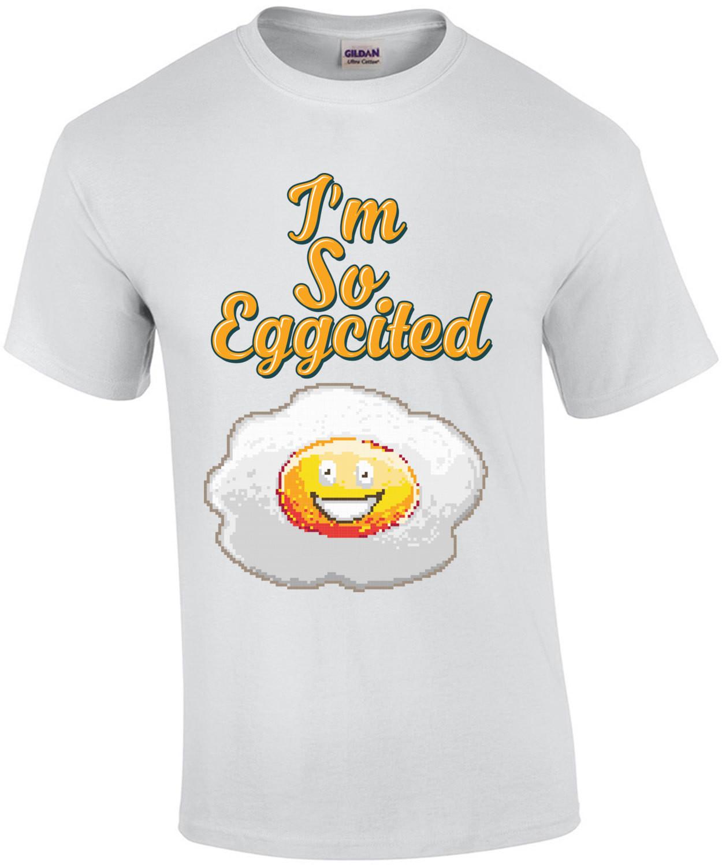 I'm So Eggcited Retro Cute T-Shirt