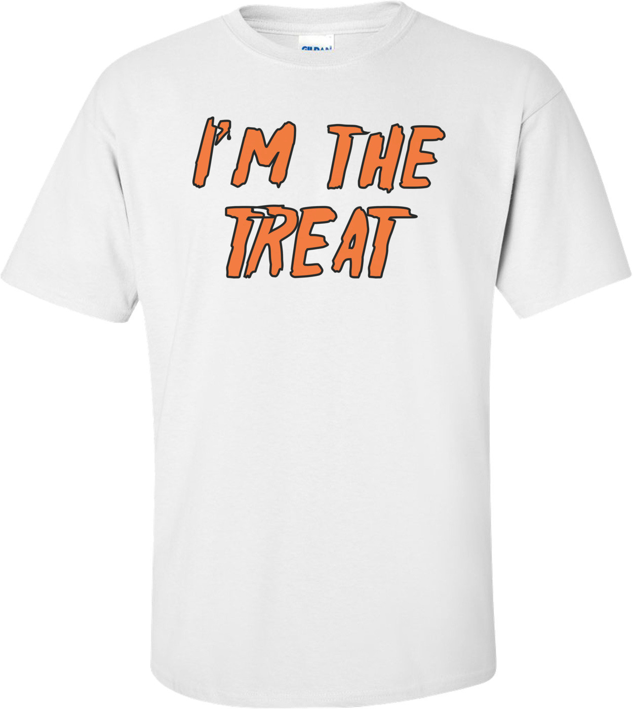 I'm The Treat Halloween T-shirt