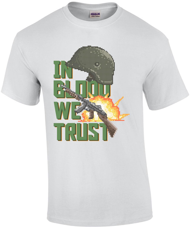 In Blood We Trust Retro T-Shirt