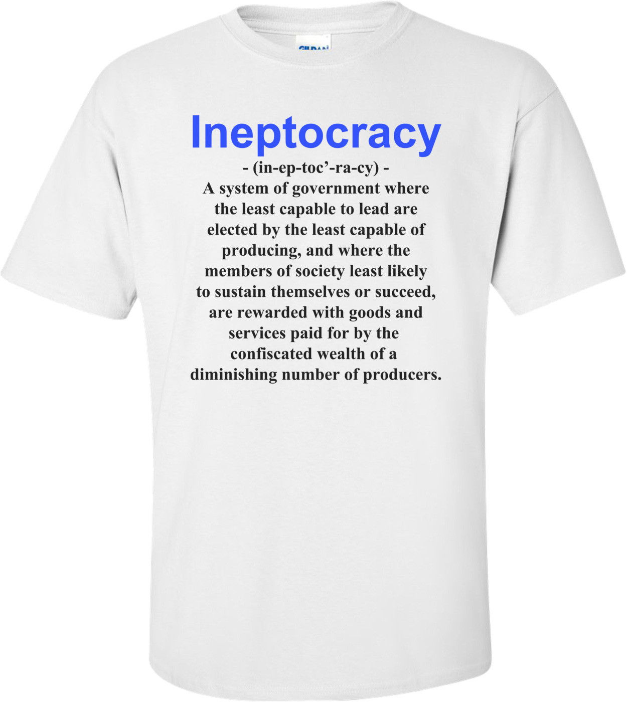 Ineptocracy Definition - Political T-shirt