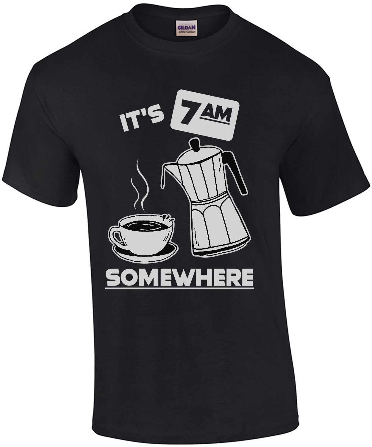 It's 7am somewhere - funny coffee t-shirt