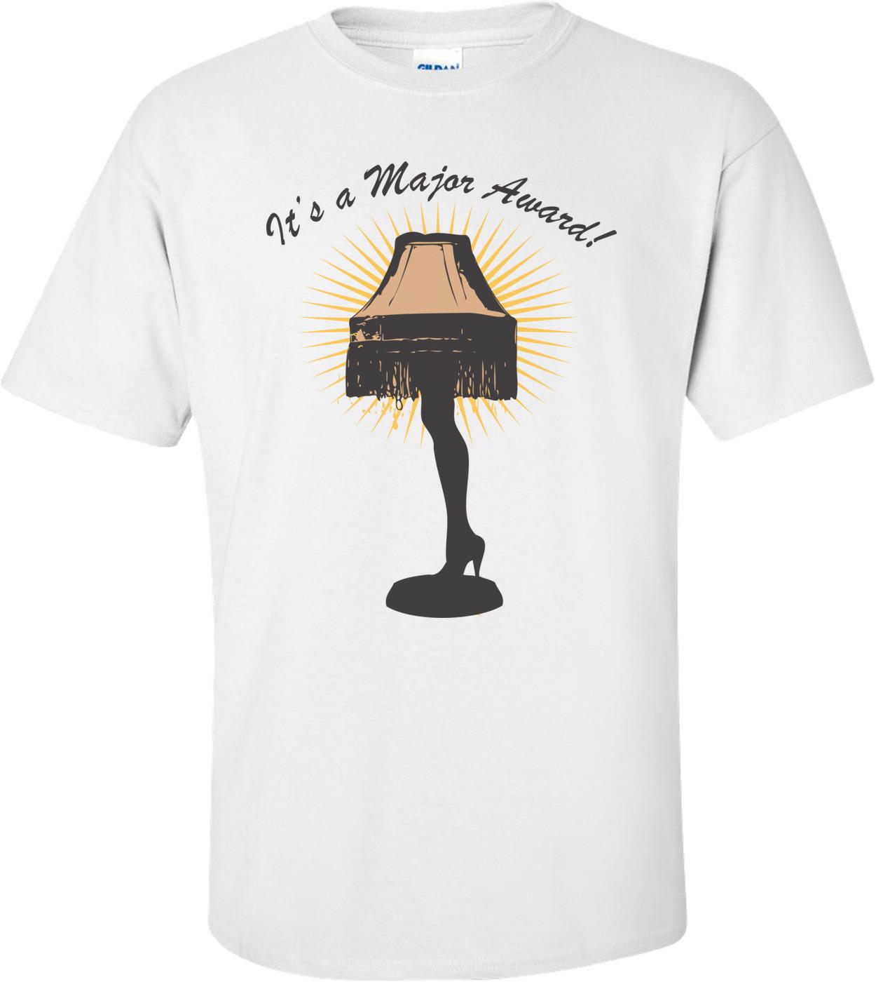 It's A Major Award - Christmas Story T-shirt