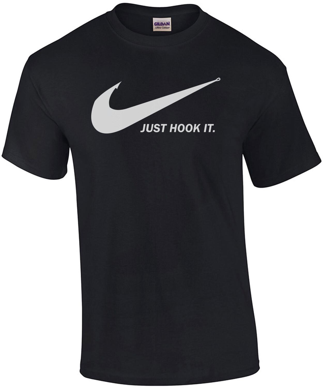 Just Hook It - Funny Fishing Shirt