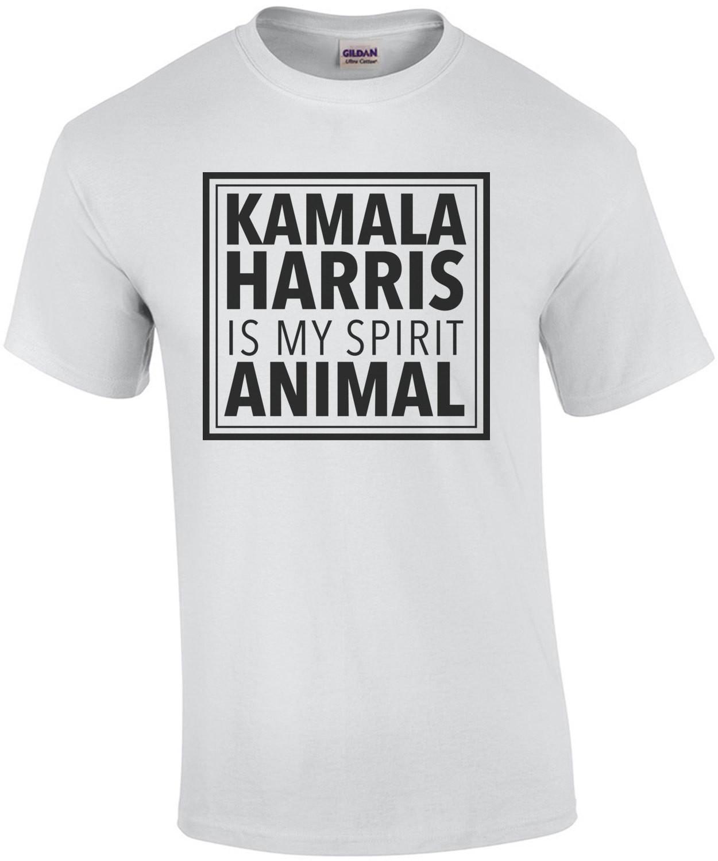 Kamala Harris is my spirit animal - Kamala Harris t-shirt