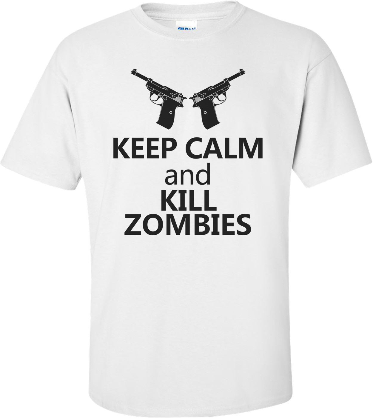 Keep Calm And Kill Zombies - Cool Zombie Shirt