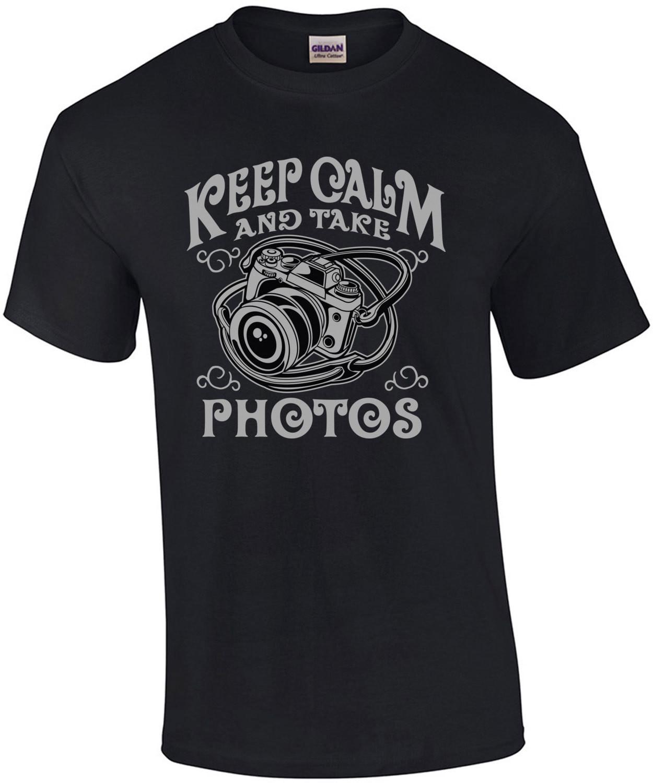 Keep Calm And Take Photos T-Shirt