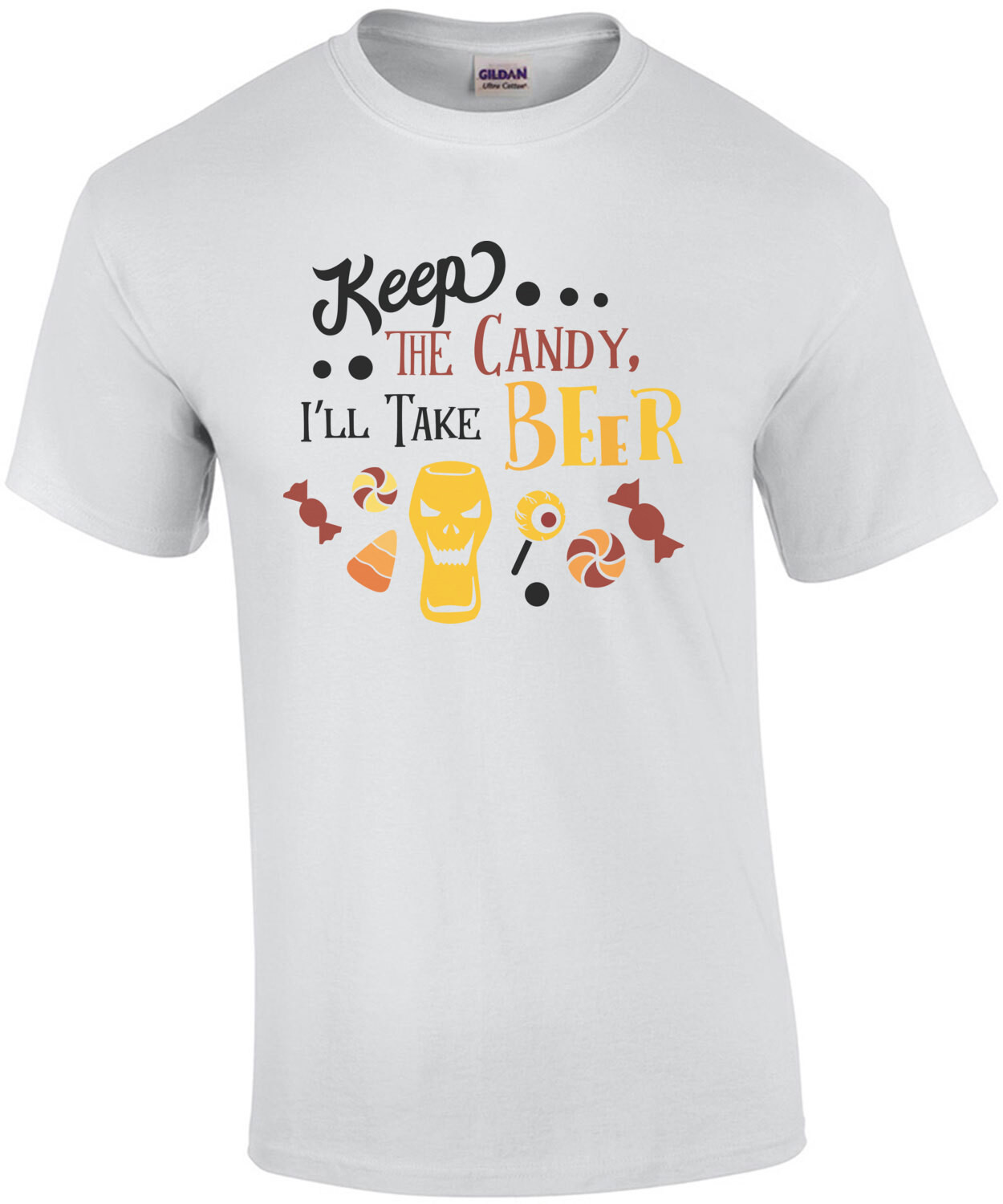 Keep The Candy... I'll Take The Beer! - Halloween Drinking Tee