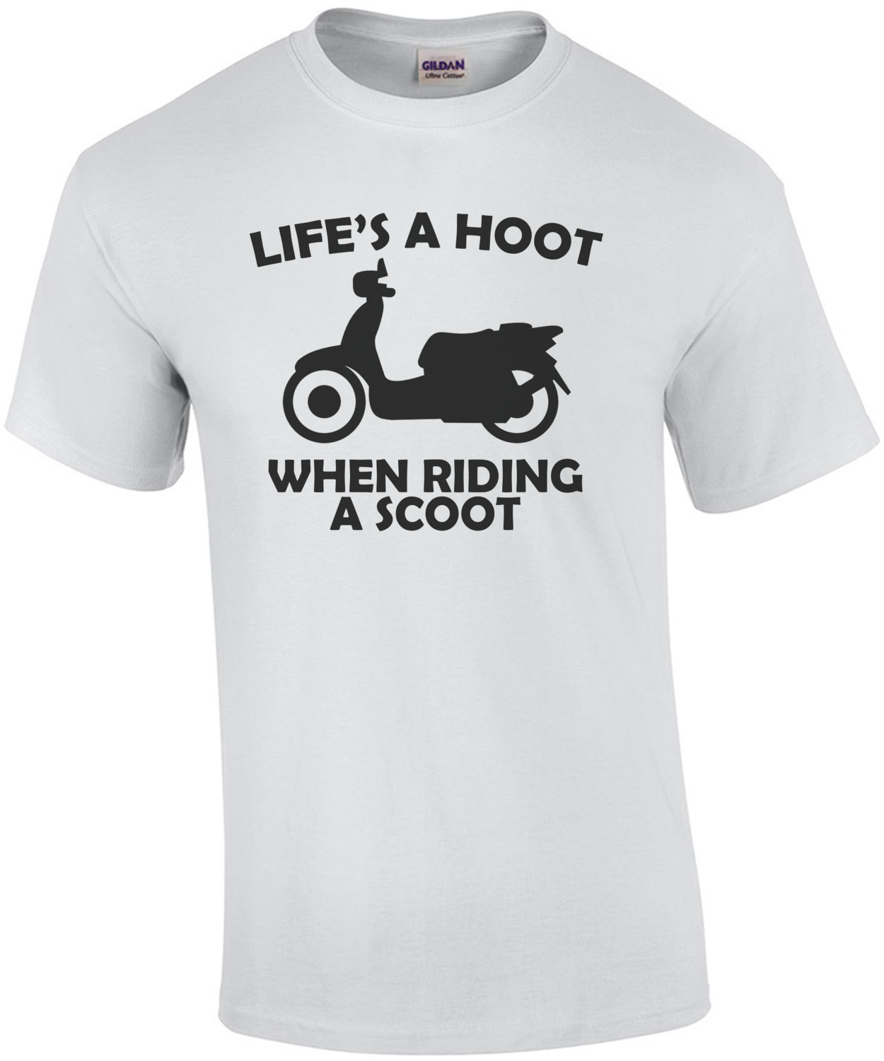 Lifes A Hoot When Riding A Scoot T-Shirt