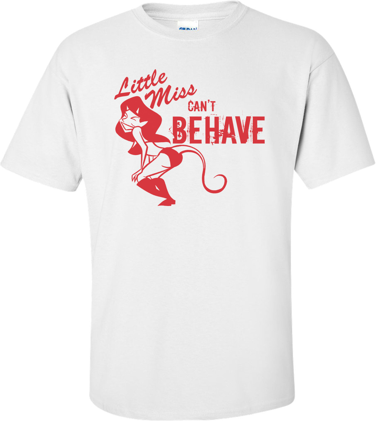 Little Miss Can't Behave T-shirt