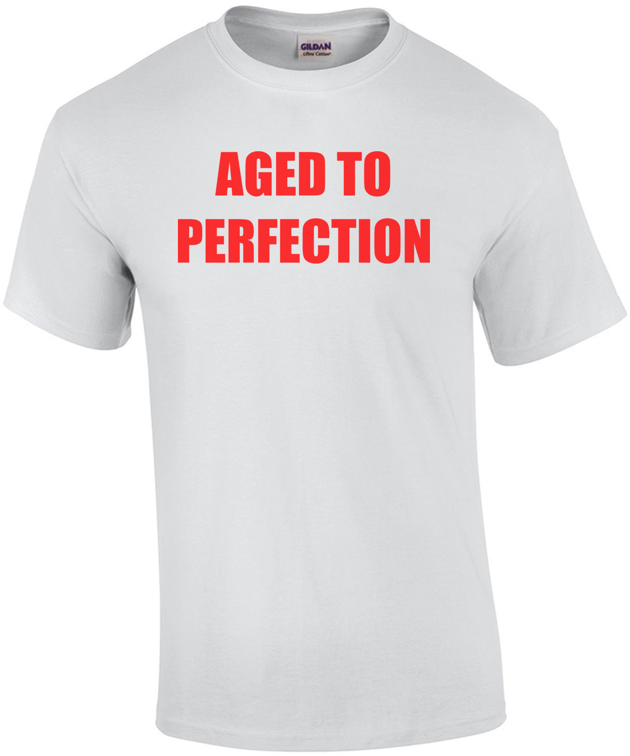 AGED TO PERFECTION - Happy Birthday Shirt