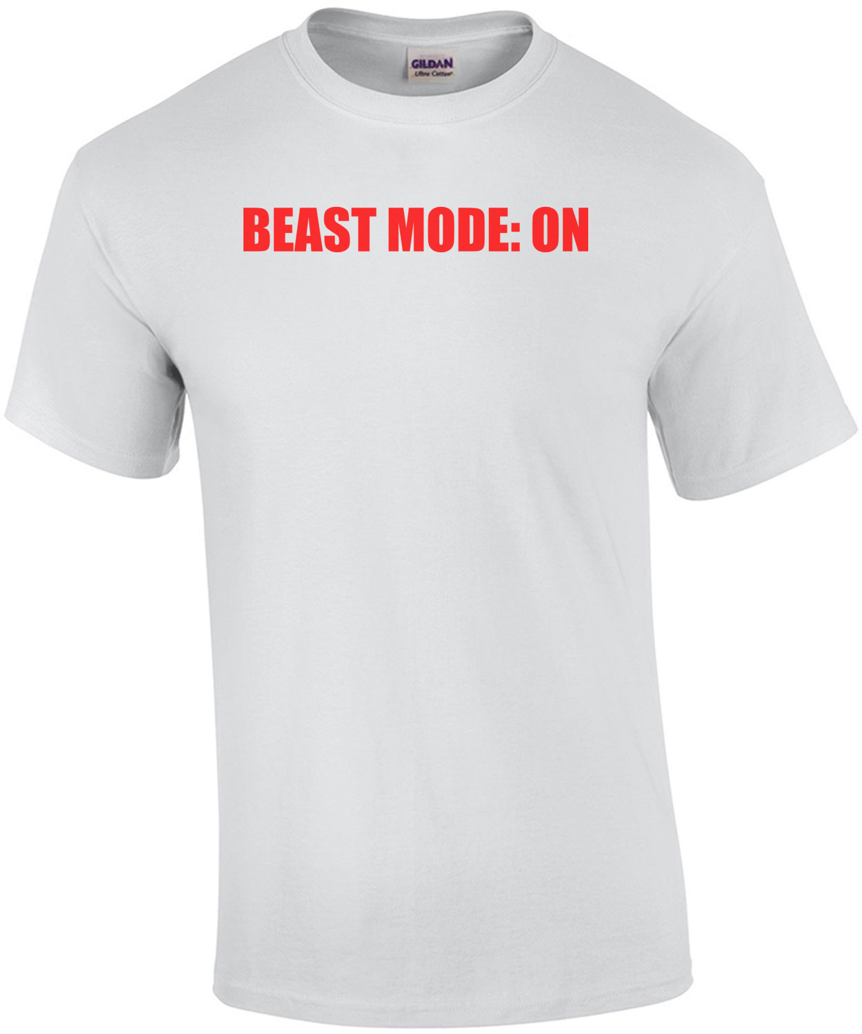 BEAST MODE: ON Funny Shirt