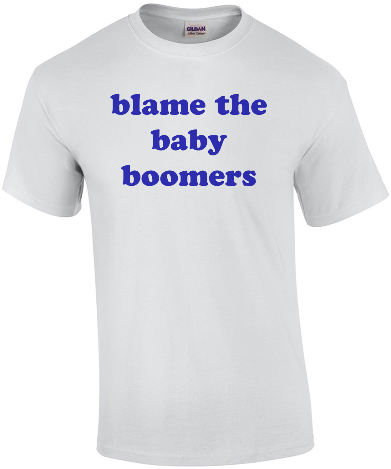 blame the baby boomers T-Shirt