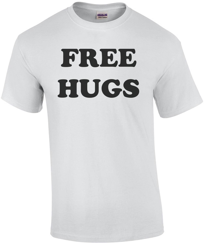 FREE HUGS - Funny T-Shirt