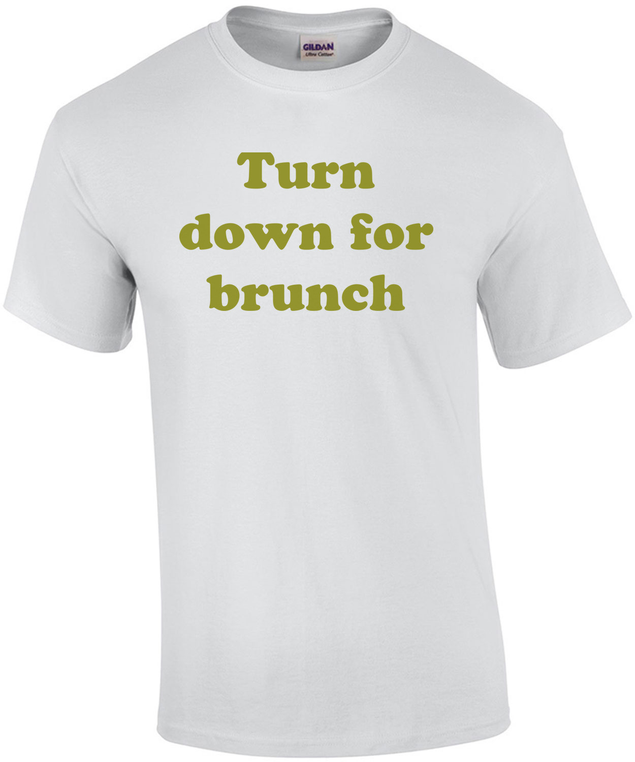 Turn down for brunch Funny Shirt