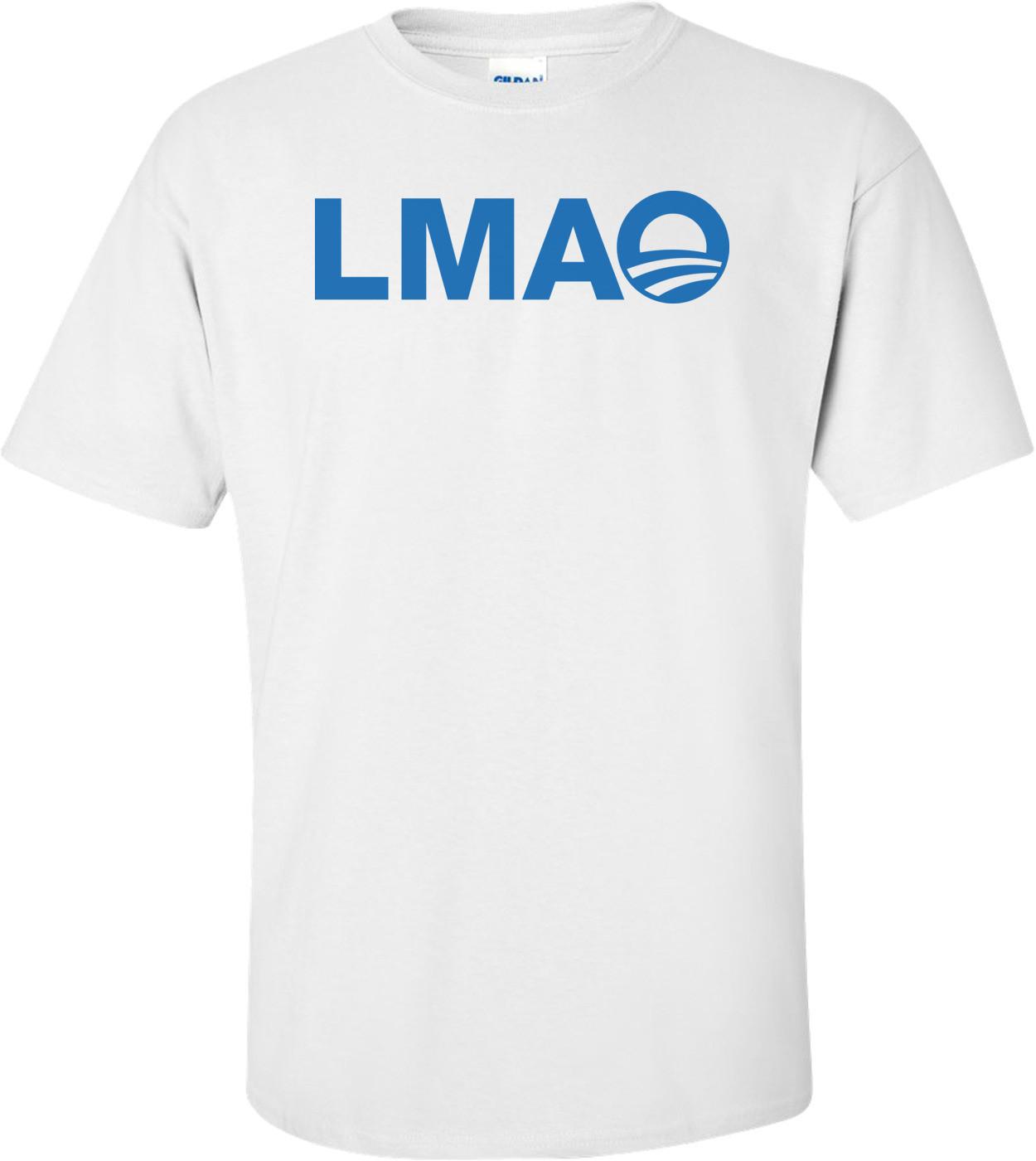 Lmao Obama T-Shirt