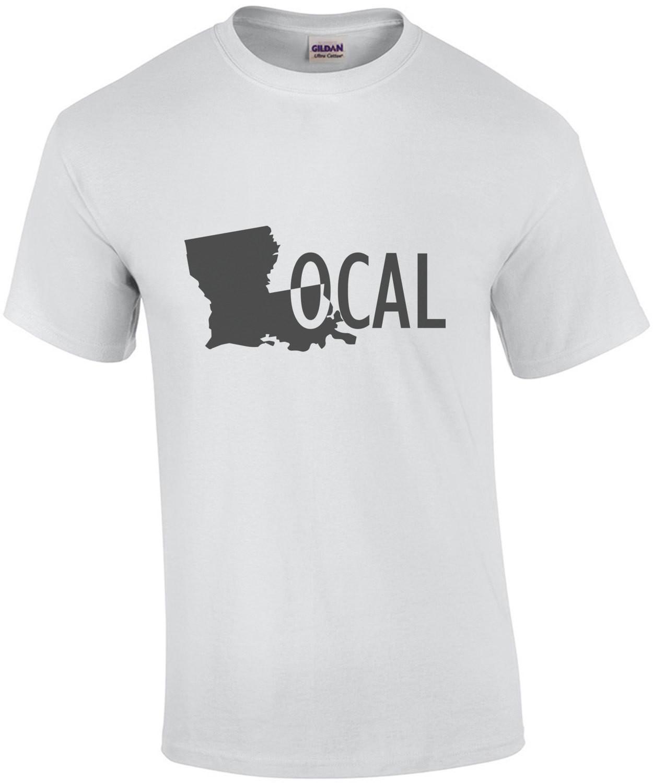 Louisiana Local T-Shirt