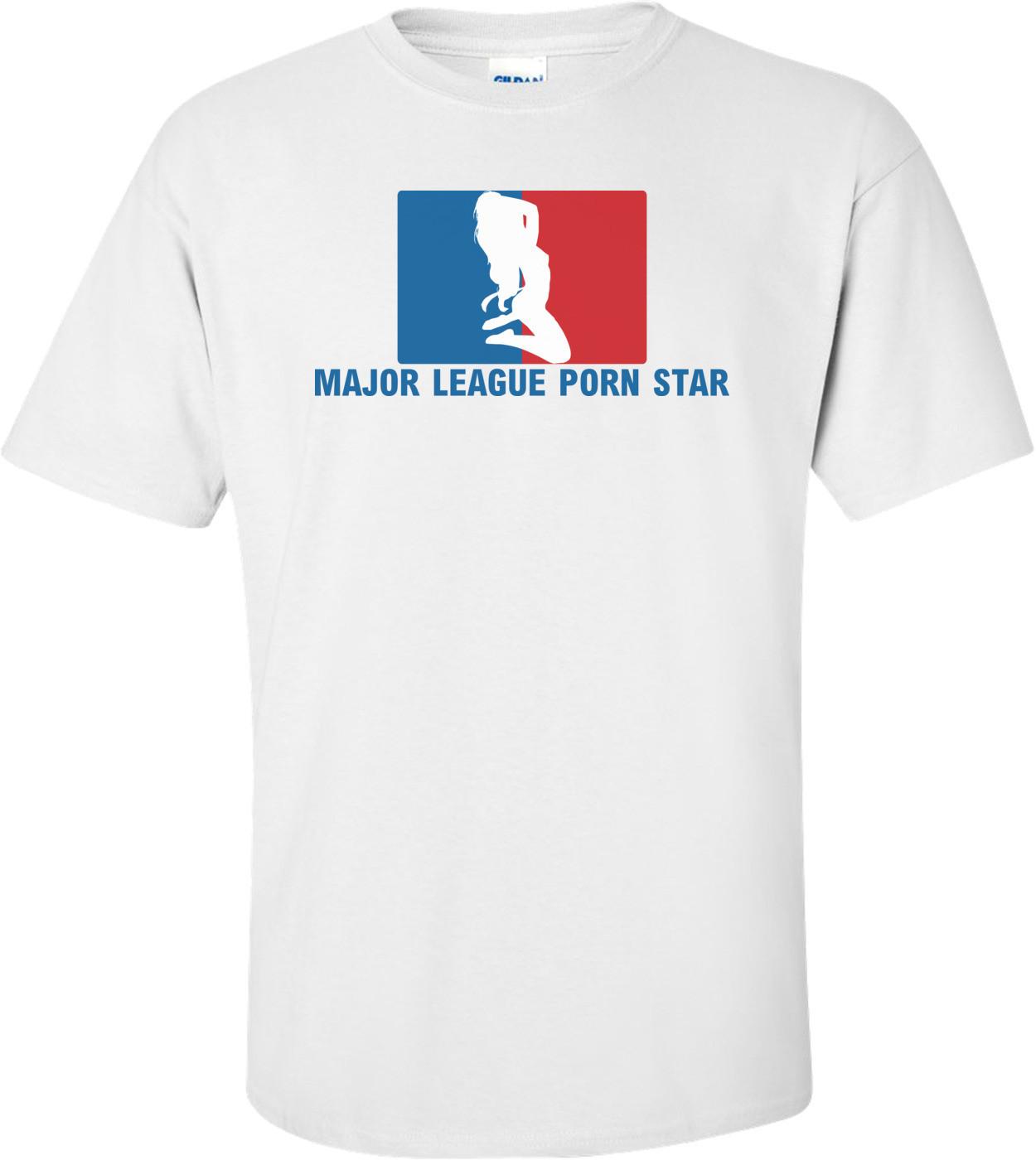 Major League Porn Star T-shirt