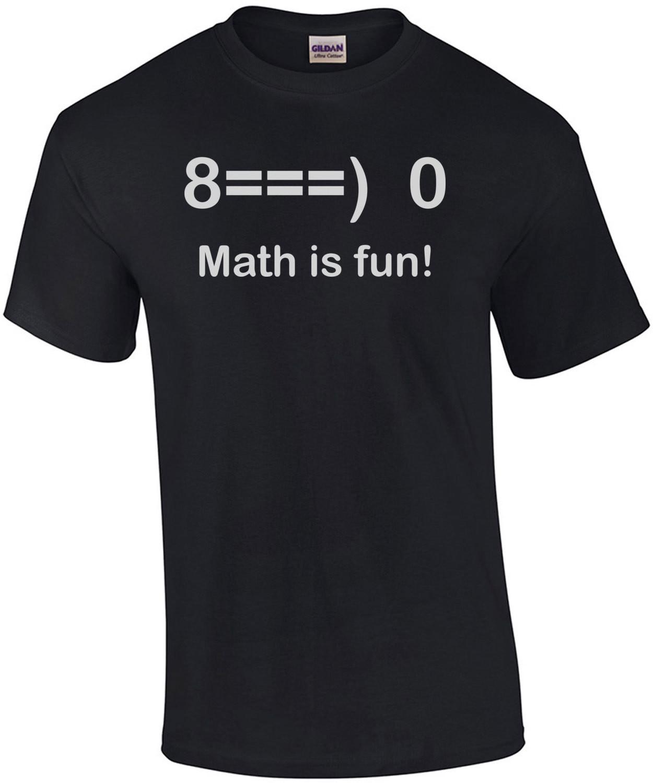 Math Is Fun T-Shirt