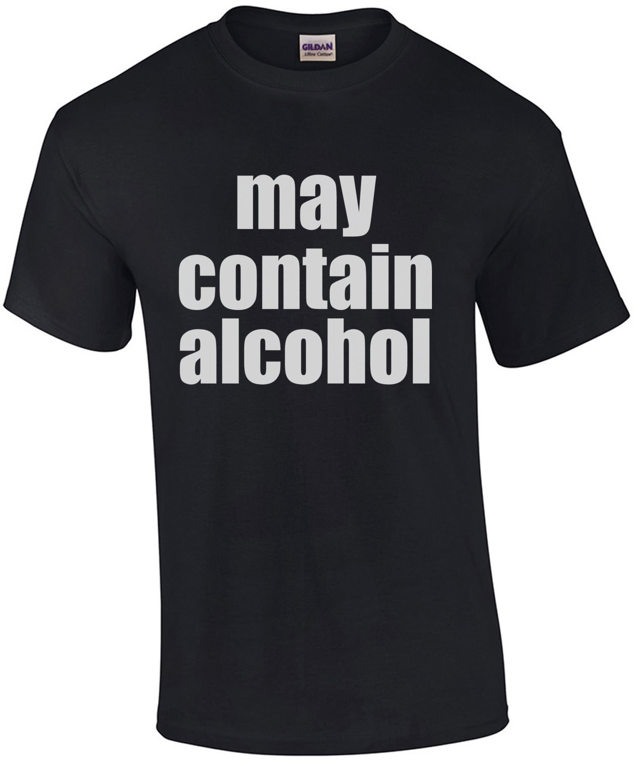 May Contain Alcohol - Funny Drinking T-Shirt