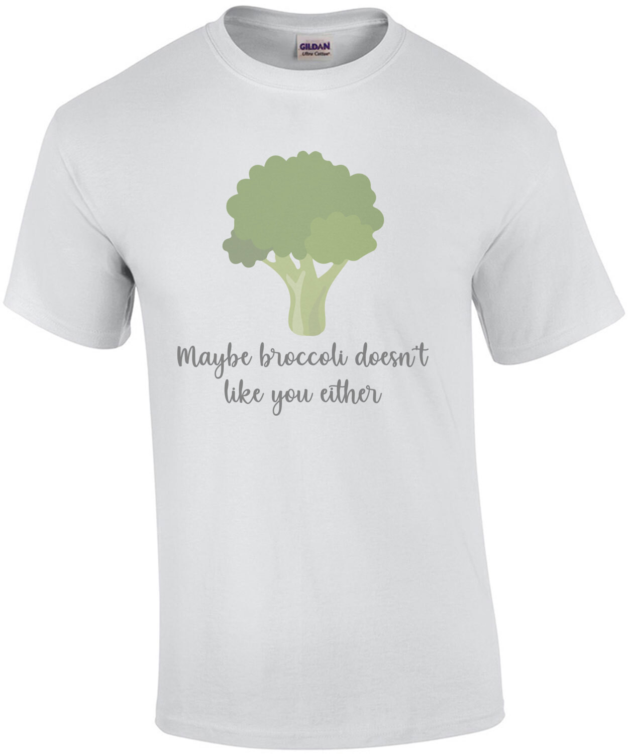 Maybe broccoli doesn't like you either - funny food t-shirt