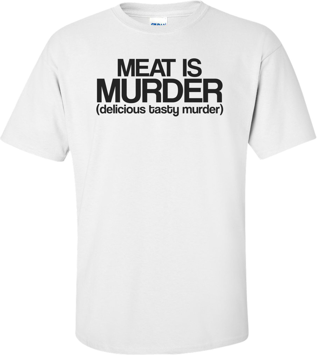 Meat Is Murder Tasty Tasty Murder Funny Shirt