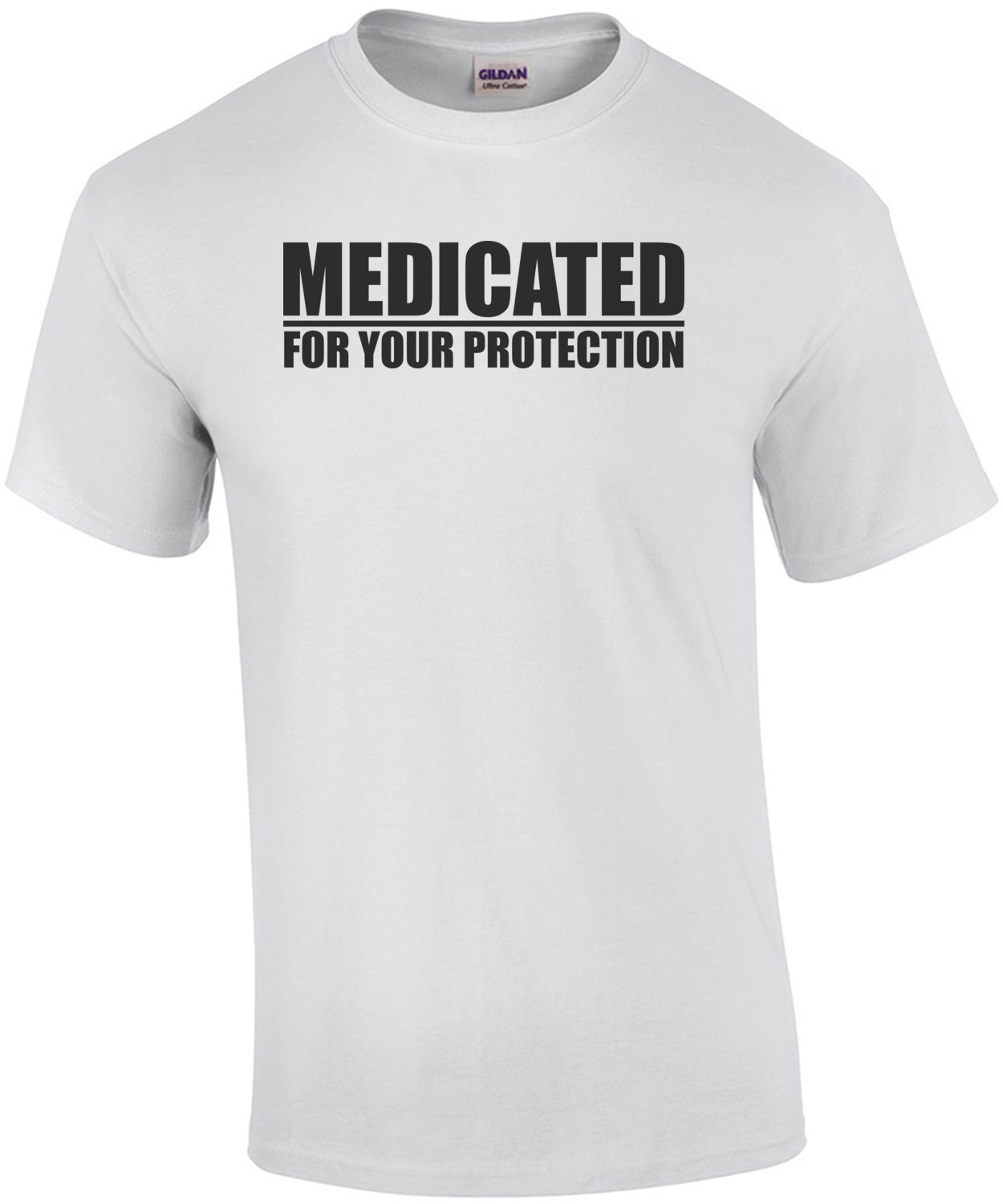 Medicated - For Your Protection Shirt