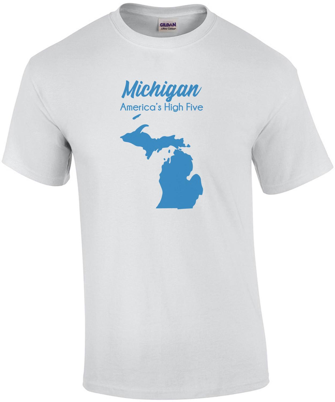 Michigan - America's High Five - Michigan T-Shirt